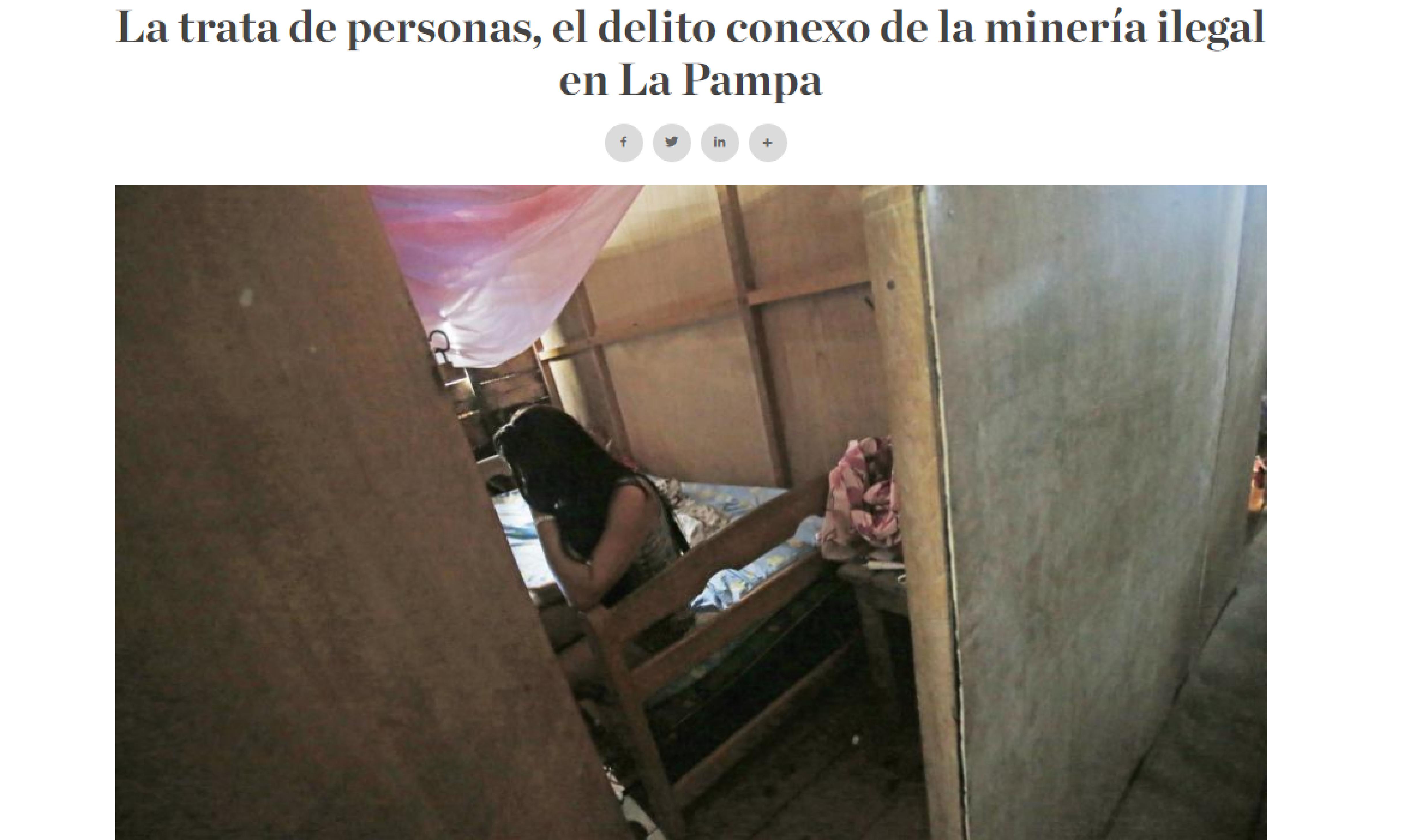 La trata de personas, el delito conexo de la minería ilegal en La Pampa