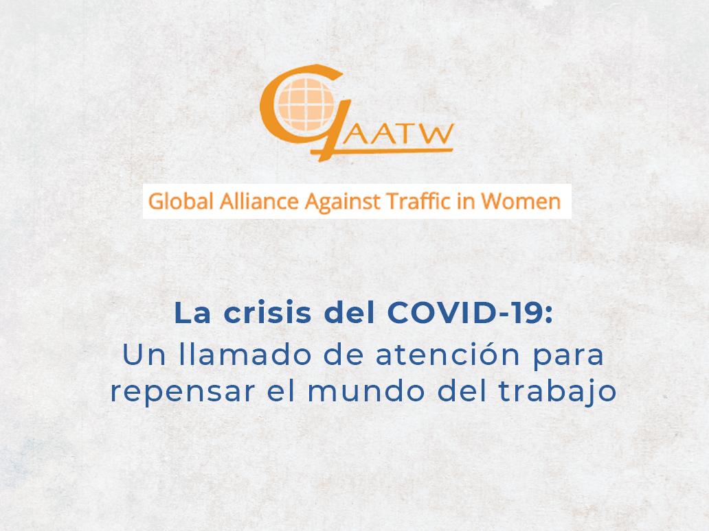 """""""Declaración de la Alianza Global Contra la Trata de Mujeres (Global Alliance Against Traffic in Women) con motivo del Día Internacional de las y los Trabajadoras y Trabajadores"""""""