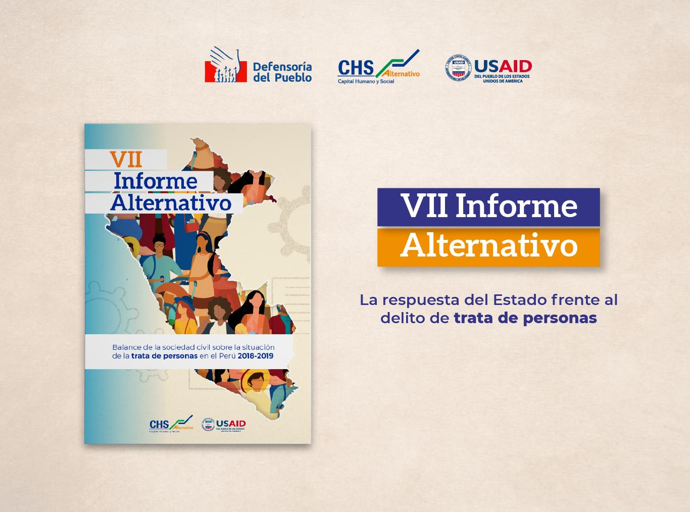 VII INFORME ALTERNATIVO. Balance sobre las acciones adoptadas por las instituciones públicas para la lucha contra la trata de personas en el Perú