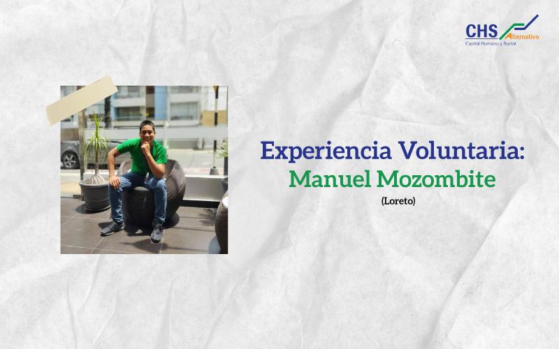 #ExperienciaVoluntaria: Manuel Mozombite