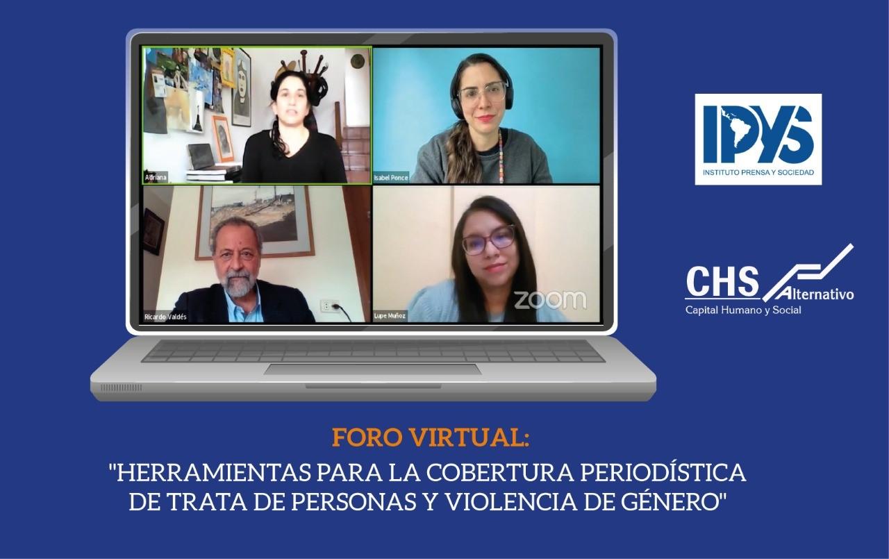 Cobertura periodística de la trata de personas con enfoque centrado en la víctima: CHS Alternativo e IPYS se unen para capacitar a comunicadores sobre el abordaje de este tema